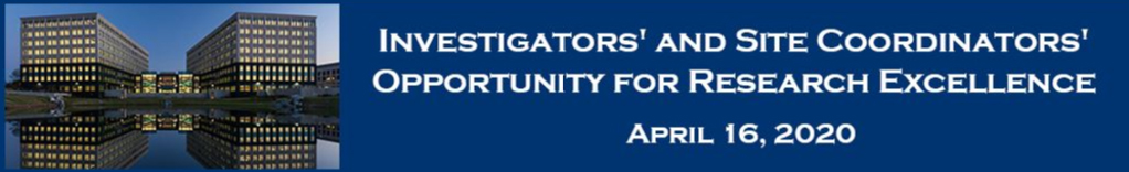 Investigators' and Site Coordinators' Opportunity for Research Excellence